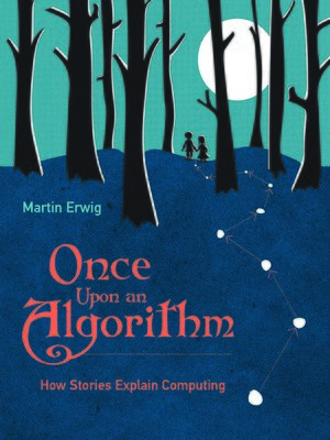 cover image of Once Upon an Algorithm
