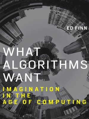 cover image of What Algorithms Want