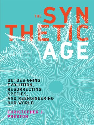 cover image of The Synthetic Age