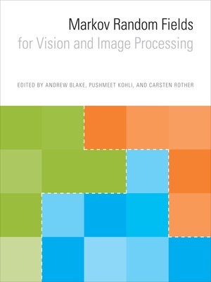 cover image of Markov Random Fields for Vision and Image Processing
