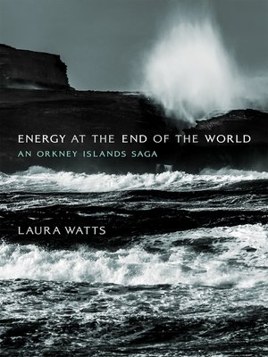 cover image of Energy at the End of the World