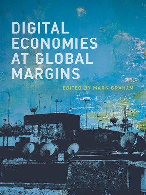 cover image of Digital Economies at Global Margins