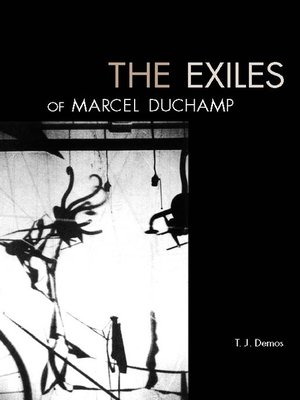 cover image of The Exiles of Marcel Duchamp