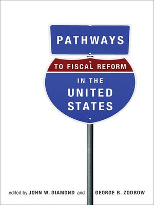 cover image of Pathways to Fiscal Reform in the United States