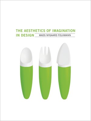 cover image of The Aesthetics of Imagination in Design