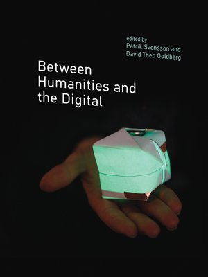 cover image of Between Humanities and the Digital