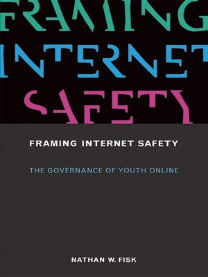 cover image of Framing Internet Safety