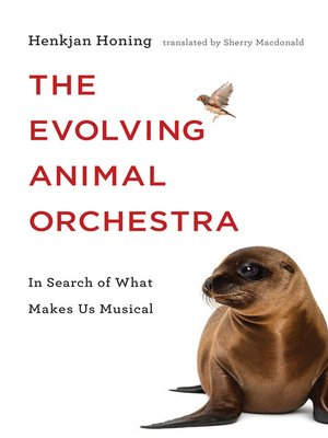 cover image of The Evolving Animal Orchestra
