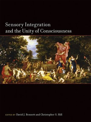 cover image of Sensory Integration and the Unity of Consciousness