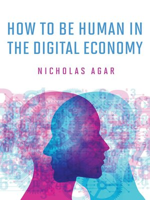 cover image of How to Be Human in the Digital Economy