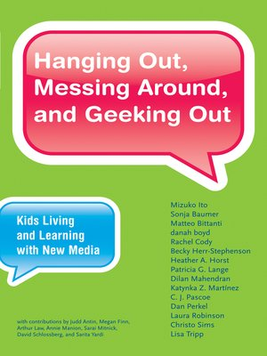 cover image of Hanging Out, Messing Around, and Geeking Out