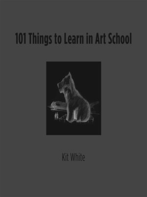 cover image of 101 Things to Learn in Art School
