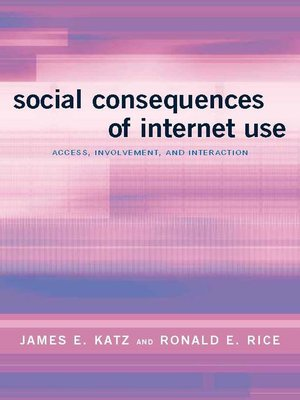 social consequences of the internet on How has the internet and social media impacted the field of social work (misinformation, cyberbullying) aspects of the internet and social media.