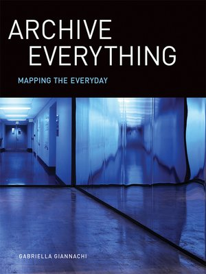 cover image of Archive Everything
