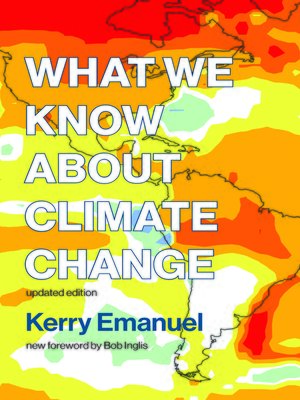 cover image of What We Know about Climate Change