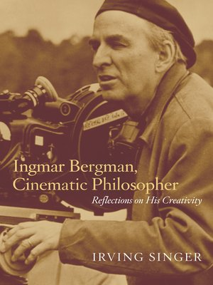 cover image of Ingmar Bergman, Cinematic Philosopher
