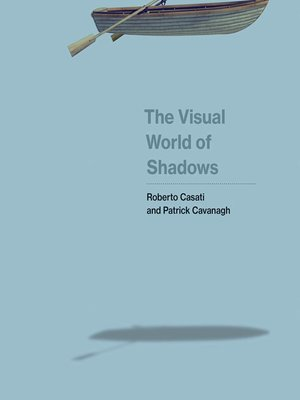 cover image of The Visual World of Shadows