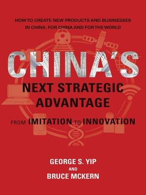 cover image of China's Next Strategic Advantage