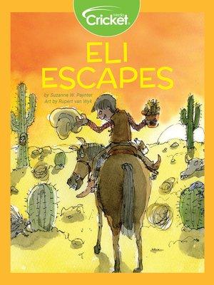 cover image of Eli Escapes