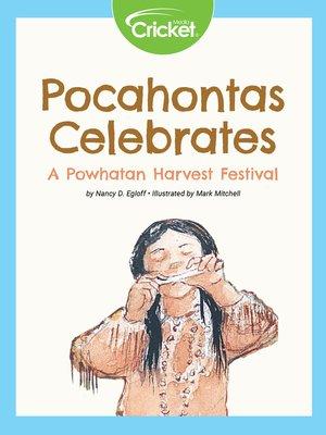 cover image of Pocahontas Celebrates