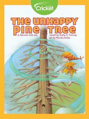 cover image of The Unhappy Pine Tree