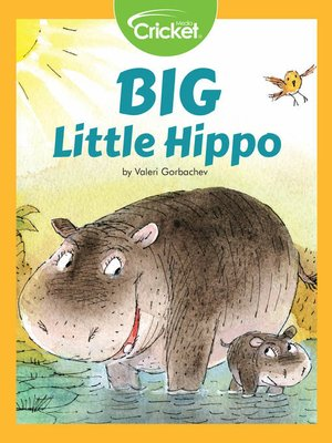 cover image of Big Little Hippo