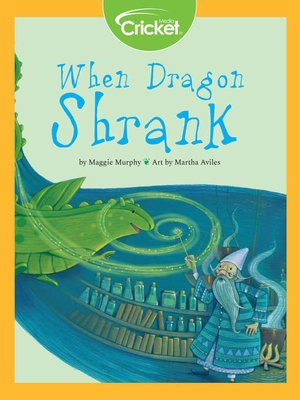 cover image of When Dragon Shrank