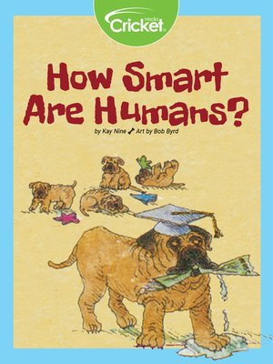 cover image of How Smart Are Humans
