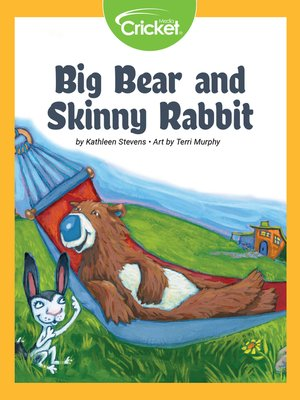 cover image of Big Bear and Skinny Rabbit