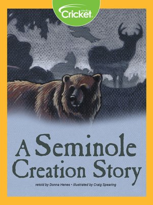 cover image of A Seminole Creation Story