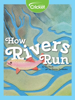 cover image of How Rivers Run