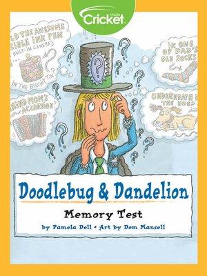 cover image of Doodlebug & Dandelion
