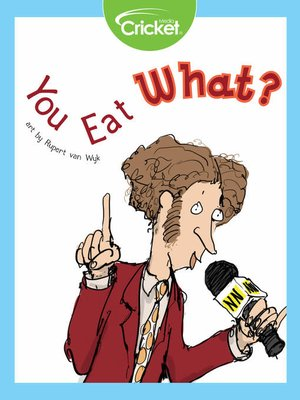 cover image of You Eat What?