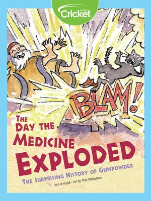cover image of The Day the Medicine Exploded