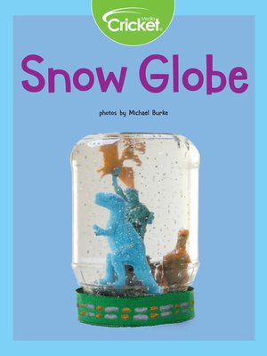 cover image of Snow Globe