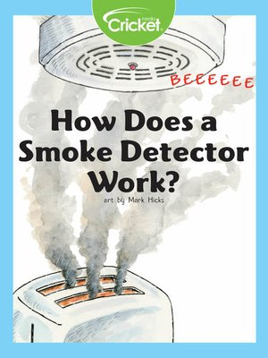 cover image of How Does a Smoke Detector Work?