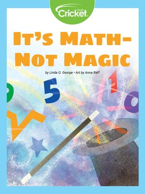 cover image of It's Math—Not Magic!