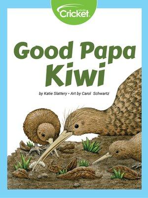 cover image of Good Papa Kiwi