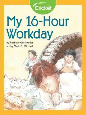 cover image of My 16-Hour Workday