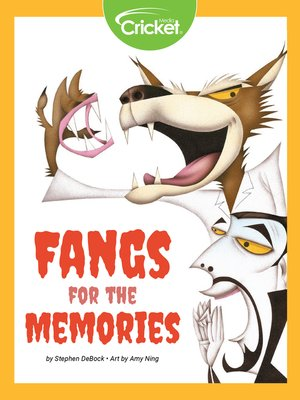 cover image of Fangs for the Memories