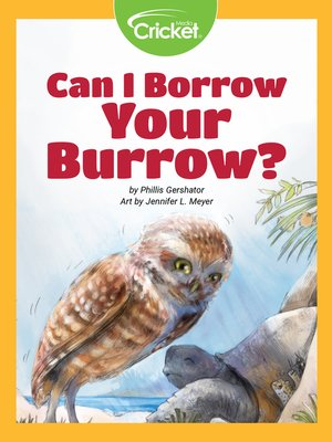 cover image of Can I Borrow Your Burrow?