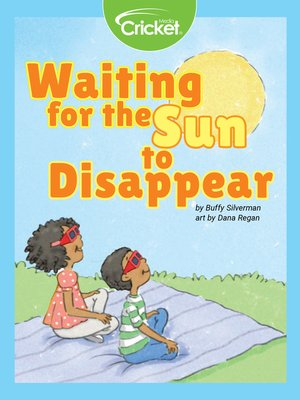 cover image of Waiting for the Sun to Disappear