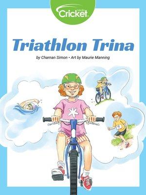 cover image of Triathlon Trina