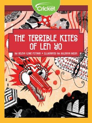 cover image of The Terrible Kites of Len Yo