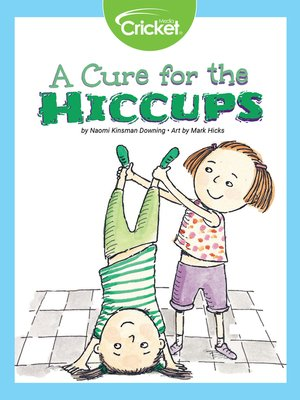 cover image of A Cure for the Hiccups