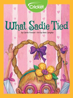 cover image of What Sadie Tied