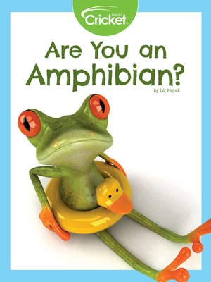 cover image of Are You an Amphibian?