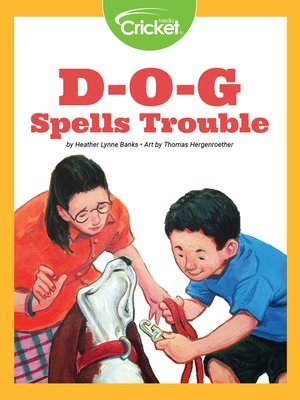 cover image of D-O-G Spells Trouble