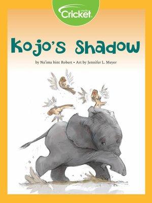 cover image of Kojo's Shadow