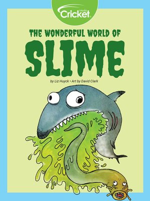 cover image of The Wonderful World of Slime